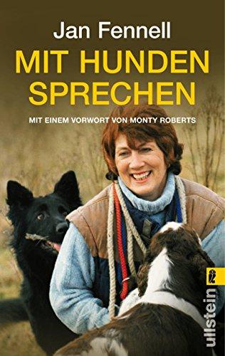 Mit Hunden sprechen: Mit einem Vorwort von Monty Roberts