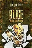 Hinter dem Spiegel: Roman (Alice im Totenland)