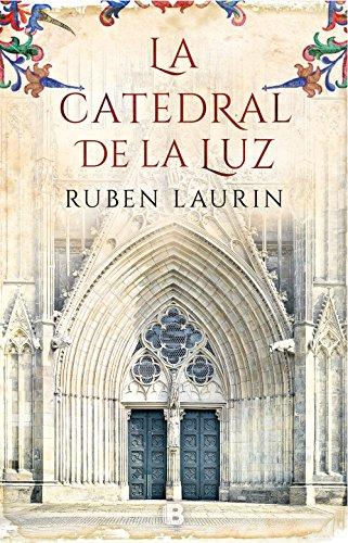 La catedral de la luz de Ruben Laurin