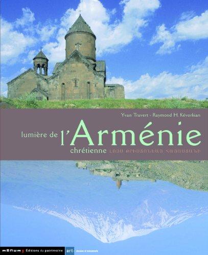 Lumière de l'Arménie chrétienne