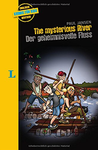 The Mysterious River - Der geheimnisvolle Fluss: Krimi für Kids