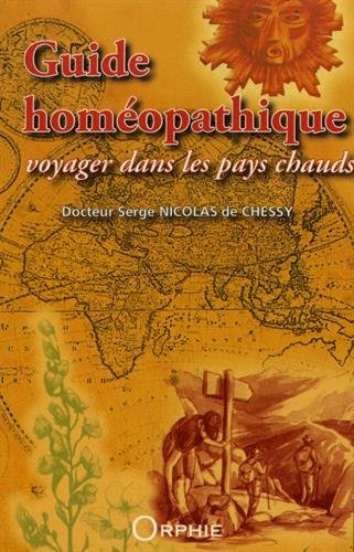 Guide homéopathique : Voyager dans les pays chauds