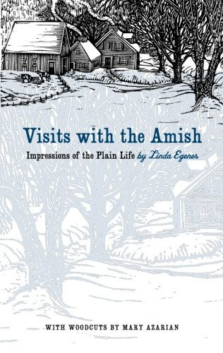 Visits With The Amish Impressions Of The Plain Life Bur Oak Book
