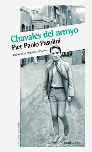 Chavales del arroyo (Otras Latitudes) por Pier Paolo Pasolini