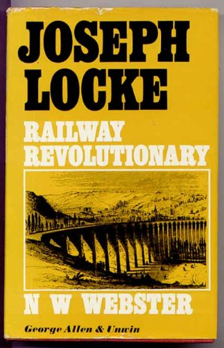 Joseph Locke: Railway Revolutionary