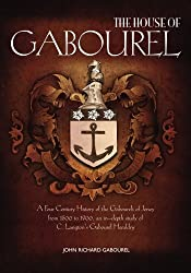 The House of Gabourel: A Four Century History of the Gabourels of Jersey from 1500 to 1900, an in-depth study of C. Langton's Gabourel Heraldry