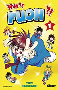 Who is Fuoh ?! Edition simple Tome 1