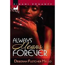 Always Means Forever (Mills & Boon Kimani) (Kimani Romance)