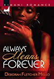 Always Means Forever (Mills & Boon Kimani) (Kimani Romance)