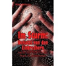 Im Sturm: Benutzt von den Einbrechern: Mutter und Tochter in der Hand der Räuberbande (Kim Wixxx 15)