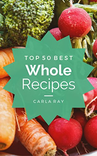 whole-foods-top-50-best-whole-food-recipes-the-quick-easy-delicious-everyday-cookbook-english-editio