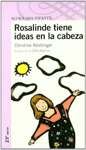 Rosalinde Tiene Ideas En La Cabeza