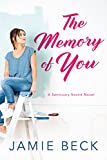 The Memory of You (Sanctuary Sound Book 1) (English Edition)