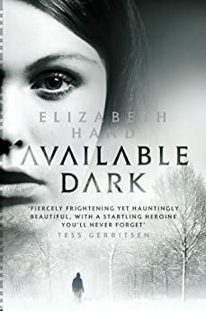 Available Dark (Cass Neary 2) by [Hand, Elizabeth]