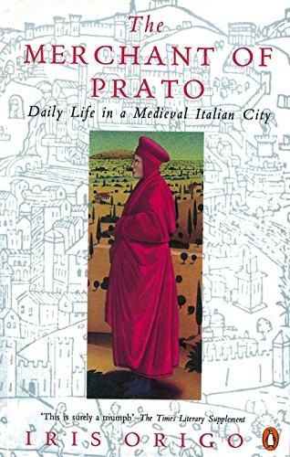 the-merchant-of-prato-francesco-di-marco-datini-daily-life-in-a-medieval-italian-city