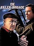 Die Killer-Brigade [dt./OV]