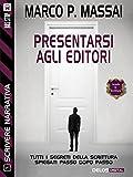 Image de Scrivere narrativa 5 - Presentarsi agli editori: S
