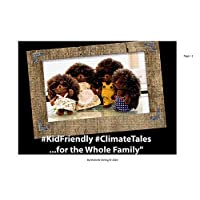 Kid Friendly Climate Tales...for the Whole Family
