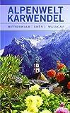 Alpenwelt Karwendel: Mittenwald, Krün, Wallgau