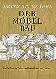 Produkt-Bild: Der Möbelbau: Ein Fachbuch für Tischler, Architekten und Lehrer (Edition libri rari)