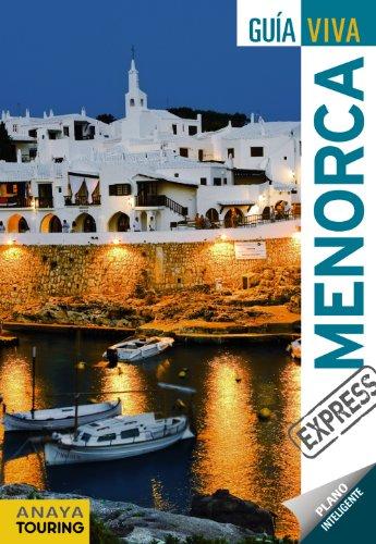 Menorca (Guía Viva Express - España) por Antonio Vela Lozano