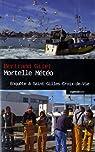 Mortelle Météo - Enquête à St-Gilles-Croix-de-Vie  Coll. Geste Noir par Gilet