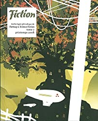 Fiction, N° 7, Printemps 2008 :