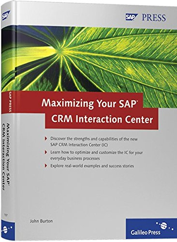 Maximizing Your SAP CRM Interaction Center (SAP PRESS: englisch) Multi Communication Center