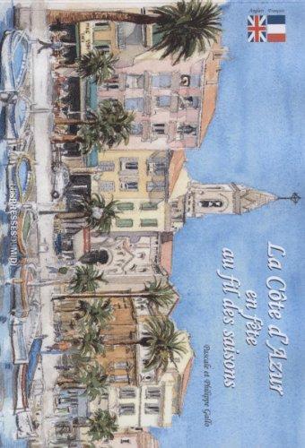 La Côte d'Azur en fête au fil des saisons