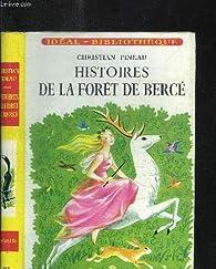 Histoires de la forêt de Bercé par Christian Pineau