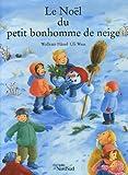 """Afficher """"Le Noël du petit bonhomme de neige"""""""