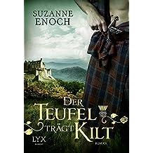 Der Teufel trägt Kilt (Scandalous Highlanders, Band 1)