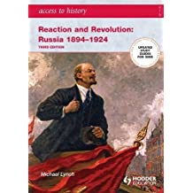 Reaction and Revolution: Russia, 1894-1924 (Access to History)