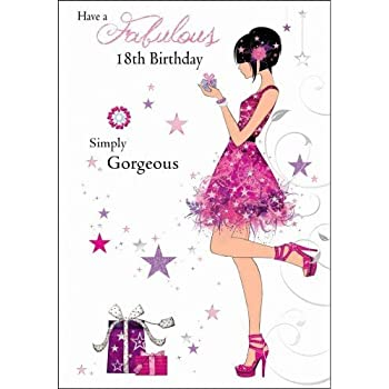 Fabulous 18th Female Birthday Card JJ8788 Simply Gorgeous
