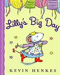 Lilly's Big Day-( Book & CD) by Kevin Henkes (2007-03-31)