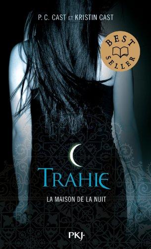 2. La Maison de la nuit : Trahie (2)