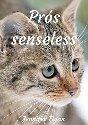 Prós senseless (Irish Edition) por Jennifer  Flynn