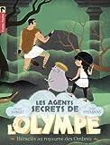 Les agents secrets de l'Olympe, Tome 5 : Héraclès au royaume des ombres