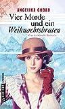 Image of Vier Morde und ein Weihnachtsbraten: Kriminalroman (Kriminalromane im GMEINER-Verlag) (Grannys kriminelle Zeitreise)