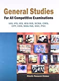 General Studies for All Competitive Examinations IAS, IFS, IES, IES/ISS, SCRA, CMS, CPF, CDS, NDA/NA, SSC, PSC: Vol. 2