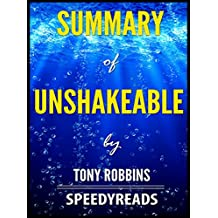 Summary of Unshakeable by Tony Robbins - Finish Entire Book in 15 Minutes