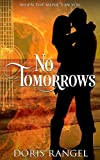 No Tomorrows (When the Music's in You Book 1) by Doris Rangel