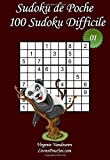 Sudoku de Poche - Niveau Difficile - N°1: 100 Sudokus Difficiles - à emporter partout - Format poche (A6 - 10.5 x 15 cm)