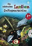 Die schönsten Leselöwen-Delfingeschichten: Mit Hörbuch-CD