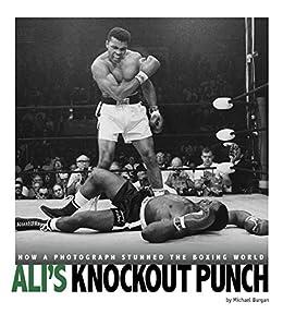 Ali's Knockout Punch (captured History Sports) por Michael Burgan epub