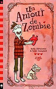 vignette de 'Un amour de Zombie (Kelly Dipucchio)'
