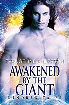 Awakened by the Giant: Brides of the Kindred by [Anderson, Evangeline]