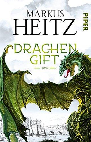 Drachengift: Roman (Die Drachen-Reihe, Band 3)