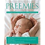Preemies - Second Edition: The Essential Guide for Parents of Premature Babies (English Edition)