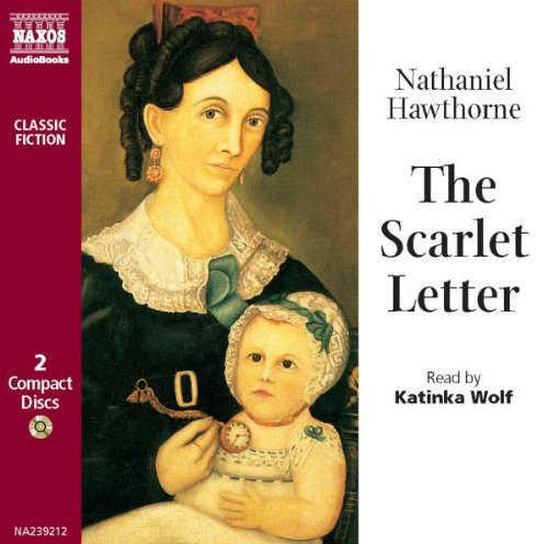 The Scarlet Letter (Classic Literature with Classical Music)